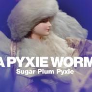 Sugar Plum Pyxie