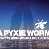 World Wide Worm LIVE